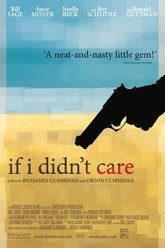 If I Didn't Care Trailer