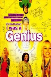 If I Had Known I Was a Genius Trailer
