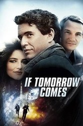 If Tomorrow Comes Trailer