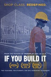If You Build It Trailer