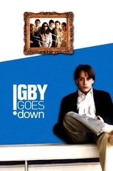 Igby Goes Down Trailer