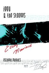 Iggy and the Stooges: Escaped Maniacs Trailer