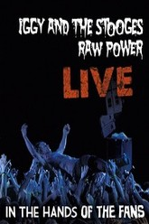Iggy And The Stooges: Raw Power Live (In The Hands of the Fans) Trailer