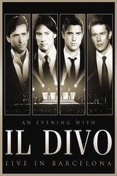 Il Divo : Live In Barcelona Trailer