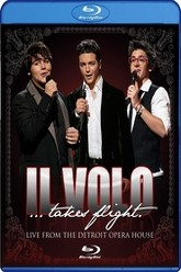 Il Volo Takes Flight  Live From The Detroit Opera House Trailer