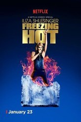 Iliza Shlesinger: Freezing Hot Trailer