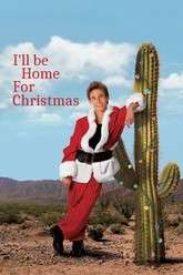 I'll Be Home for Christmas Trailer