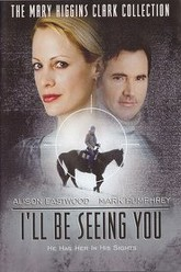 I'll Be Seeing You Trailer