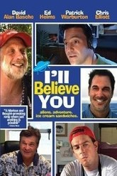 I'll Believe You Trailer