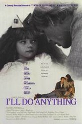 I'll Do Anything Trailer