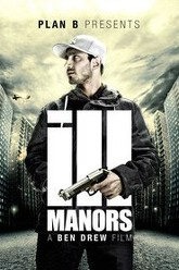 Ill Manors Trailer