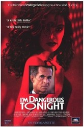 I'm Dangerous Tonight Trailer