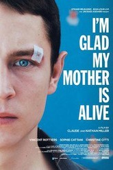 I'm Glad My Mother Is Alive Trailer