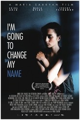 I'm Going to Change My Name Trailer