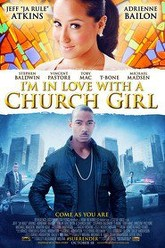 I'm in Love with a Church Girl Trailer
