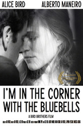 I'm in the Corner with the Bluebells Trailer