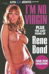 I'm No Virgin Plus the Lost Films of Rene Bond Trailer