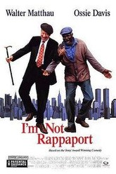 I'm Not Rappaport Trailer