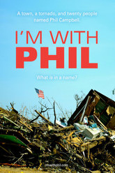 I'm With Phil Trailer