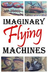 Imaginary Flying Machines Trailer