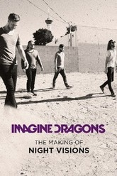 Imagine Dragons: The Making of Night Visions Trailer
