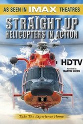 IMAX - Straight Up, Helicopters in Action Trailer