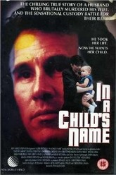 In a Child's Name Trailer