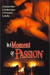 In a Moment of Passion Trailer