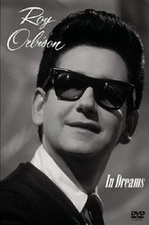 In Dreams: The Roy Orbison Story Trailer