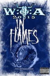 In Flames: [2015] Live at Wacken Open Air Trailer