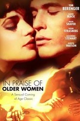 In Praise Of Older Women Trailer