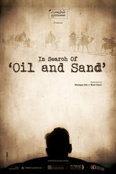 In Search of Oil and Sand Trailer