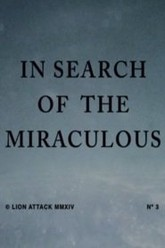 In Search of the Miraculous Trailer