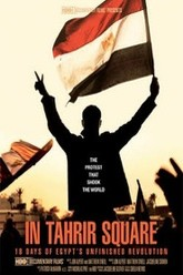 In Tahrir Square: 18 Days of Egypt's Unfinished Revolution Trailer