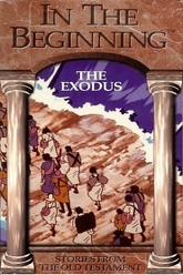 In the Beginning: The Exodus Trailer