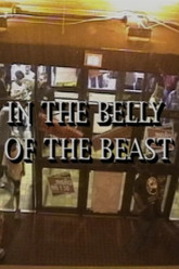 In the Belly of the Beast Trailer