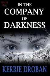 In the Company of Darkness Trailer