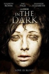 In the Dark Trailer