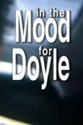 In the Mood for Doyle Trailer