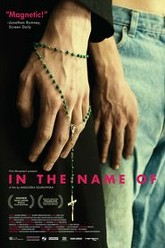 In the Name of... Trailer