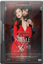 In the Name of Love Trailer
