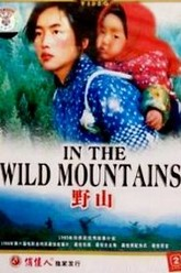 In the Wild Mountains Trailer