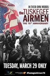 In Their Own Words: The Tuskegee Airmen Trailer