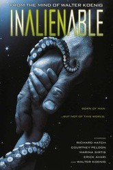 InAlienable Trailer