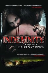 Indemnity: Rage of a Jealous Vampire Trailer