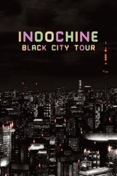 Indochine - Black City Tour Trailer