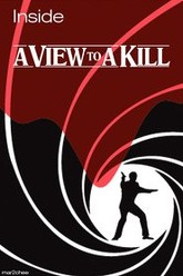 Inside 'A View to a Kill' Trailer