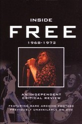 Inside Free: A Critical Review 1968 - 1972 Trailer