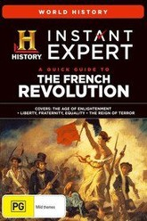 Instant Expert: A Quick Guide To The French Revolution Trailer