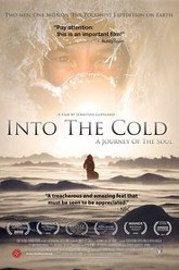 Into the Cold: A Journey of the Soul Trailer